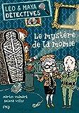 L?o et Maya, d?tectives, Tome 10 : Le myst?re de la momie