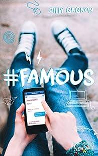 #Famous  par Jilly Gagnon