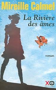 """Afficher """"La rivière des âmes"""""""
