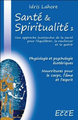 Santé & Spiritualité T1