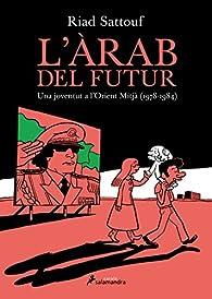 L'ARAB DEL FUTUR par Riad Sattouf