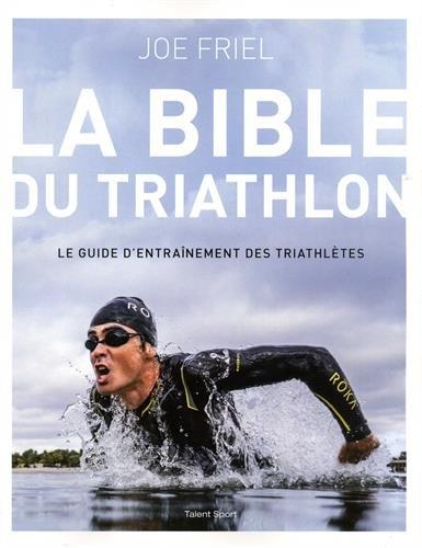 La bible du Triathlon par Joe Friel