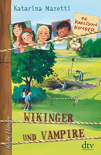 Die Karlsson-Kinder Wikinger und Vampire (Reihe Hanser): Alle Infos bei Amazon