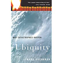 Ubiquity: Why Catastrophes Happen [Idioma Inglés]