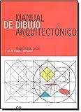 Manual de Dibujo Arquitectonico - 3b0 Edicion (Spanish Edition) by Francis D. K. Ching (2005-06-02)