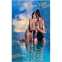 Cross the Line (English Edition)