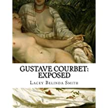 Gustave Courbet: Exposed
