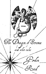 The Dragon of Stroma and Other Tales (a collection of fantasy short stories) (English Edition)