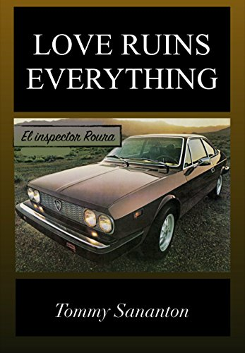 LOVE RUINS EVERYTHING: El Inspector Roura