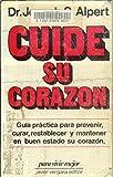Cuine Su Corazon/the Heart Attack Handbook