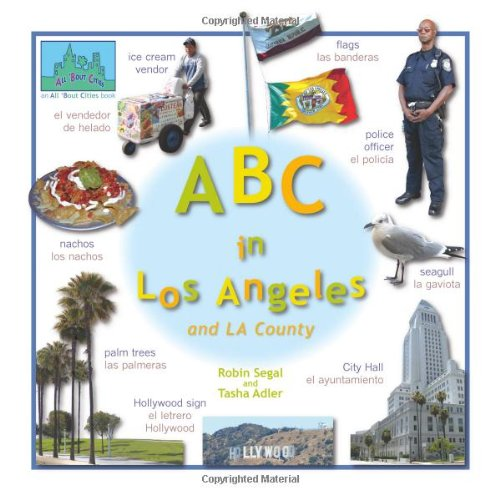 ABC in Los Angeles: and LA County (All 'Bout Cities) por Robin Segal
