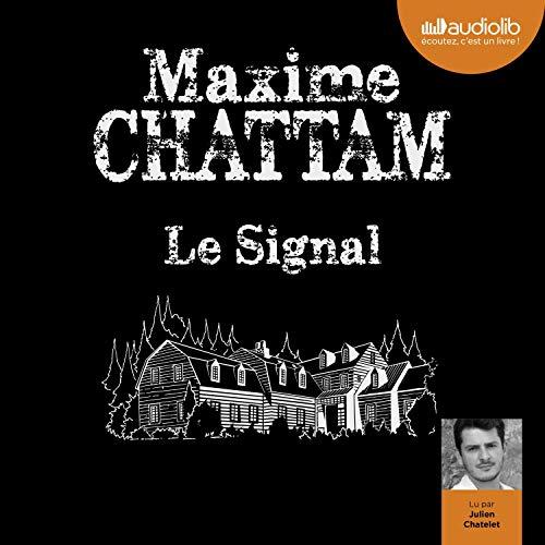 Le Signal par Maxime Chattam