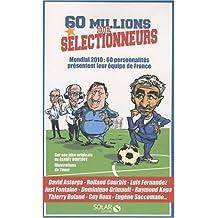 60 millions de sélectionneurs