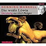 Die weiße Löwin: 6 CDs (Ein Kurt-Wallander-Krimi, Band 4)
