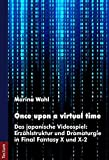 Once upon a virtual time: Das japanische Videospiel: - Best Reviews Guide
