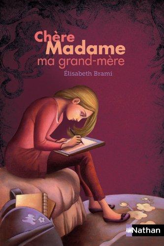 Chre madame ma grand-mre