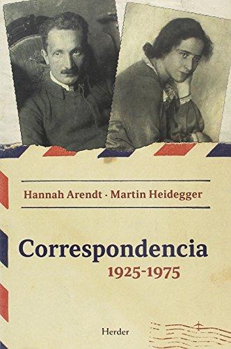 Correspondencia 1925 - 1975. Hannah Arendt - Martin Heidegger por Martin/Arendt Heidegger