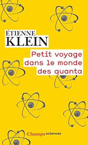 Petit voyage dans le monde des quanta (Champs sciences) par Étienne Klein