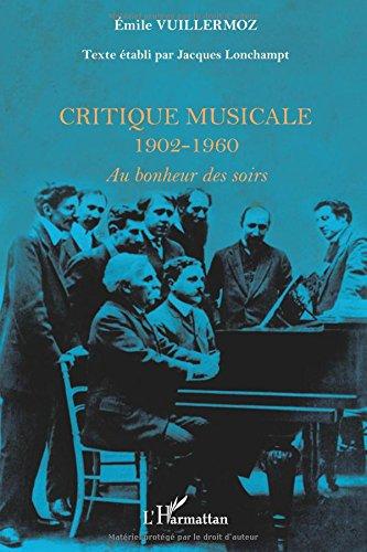 Critique Musicale 1902-1960 au Bonheur des Soirs
