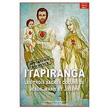 ITAPIRANGA. Les trois Sacrés Coeurs de Jésus, Marie, Joseph