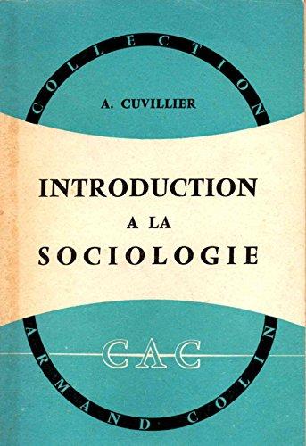 Introduction à la sociologie par CUVILLIER Armand