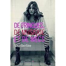 De fringues, de musique et de mecs (French Edition)