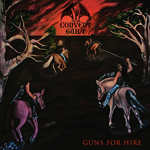 Convent Guilt: Guns for Hire (Audio CD)