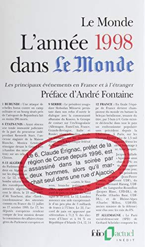 L'année 1998 dans «Le Monde»: Les principaux événements en France et à l'étranger (Folio actuel t. 63) par Maryvonne Roche