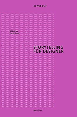 Storytelling für Designer (Bibliothek für Designer)