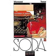 Soda, tome 2 : Lettres à Satan