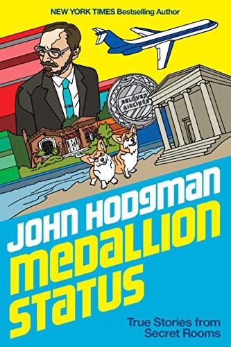 Medallion Status: True Stories from Secret Rooms (English Edition)
