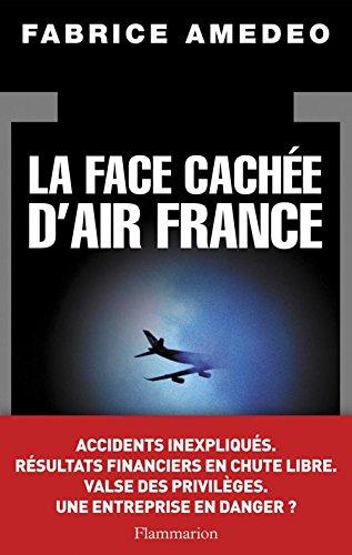 La Face cachée d'Air France par Fabrice Amedeo