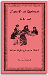 Home Front Regiment 1861-1865
