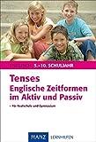 Tenses Englische Zeitformen im Aktiv und Passiv