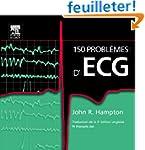 150 probl�mes d'ECG (Ancien Prix �dit...
