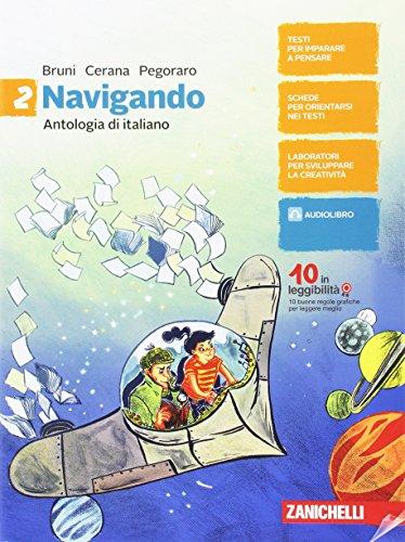 Navigando. Antologia di italiano. Per la Scuola media. Con aggiornamento online: 2