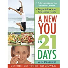 [(A New You in 21 Days)] [ By (author) Lucy Doncaster ] [December, 2014]