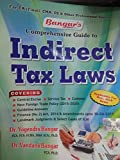indirect tax laws (Bangar's comprehensive guide to indirect tax laws)