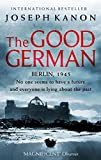 Front cover for the book The Good German by Joseph Kanon