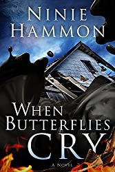 When Butterflies Cry: A Novel (English Edition)