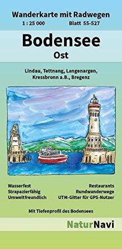 Bodensee Ost: Wanderkarte mit Radwegen, Blatt 55-527, 1 : 25 000, Lindau, Tettnang, Langenargen, Kressbronn a.B., Bregenz (NaturNavi Wanderkarte mit Radwegen 1:25 000)