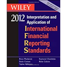 Wiley IFRS 2012: Interpretation and Application of International Financial Reporting Standards (Wiley Ifrs: Interpretation & Application of International Financial Reporting Standards)