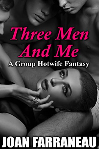 three-men-and-me-a-group-hotwifing-fantasy-english-edition