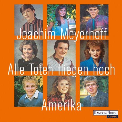 Buchseite und Rezensionen zu 'Alle Toten fliegen hoch' von Joachim Meyerhoff