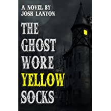 The Ghost Wore Yellow Socks (English Edition)