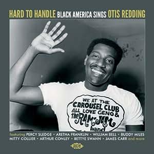 Hard To Handle-Black America Sings Otis Redding