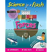 Forces (Science in a Flash, Band 3)