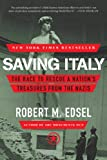 Image de Saving Italy: The Race to Rescue a Nation's Treasures from the Nazis