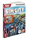 SimCity - Prima Official Game Guide (Prima Official Game Guides) by Knight, David (2013) Paperback - Prima Games