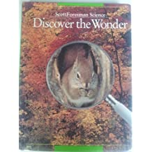 Scott Foresman Science: Discover the Wonder (Grade 2) [Hardcover] by